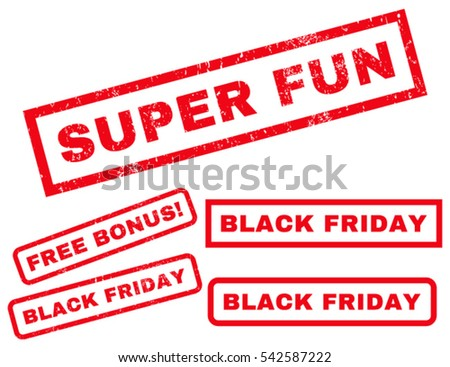 Super Fun rubber seal stamp watermark with bonus banners for Black Friday sales. Vector red emblems. Caption inside rectangular banner with grunge design and unclean texture.