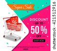 Super Sale Banner Design for shop, online store. Discount up to 50% off. Shop Now. Vector illustration. - stock vector
