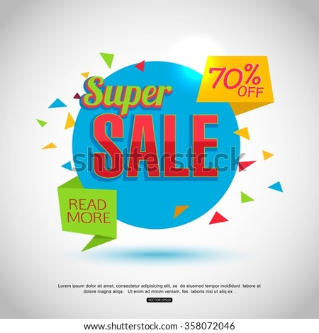 Super Sale Banner Design. Sale Background for your  promotional brochure or booklet, posters, advertising shopping flyers, discount banners. 70 off. Vector EPS 10.
