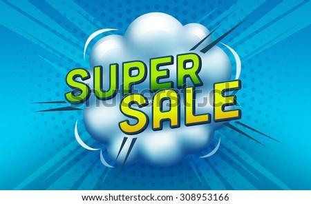 Super sale banner. Sale and discounts speech bubbles. Vector illustration - stock vector