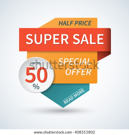 Super sale banner. Special offer template. Vector background with colorful design elements - stock vector