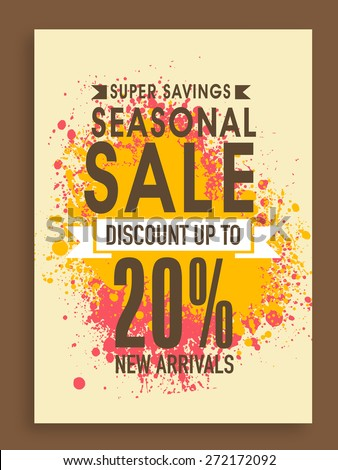 Super Savings, Seasonal Sale poster, banner or flyer design with discount offer on new arrivals.  - stock vector