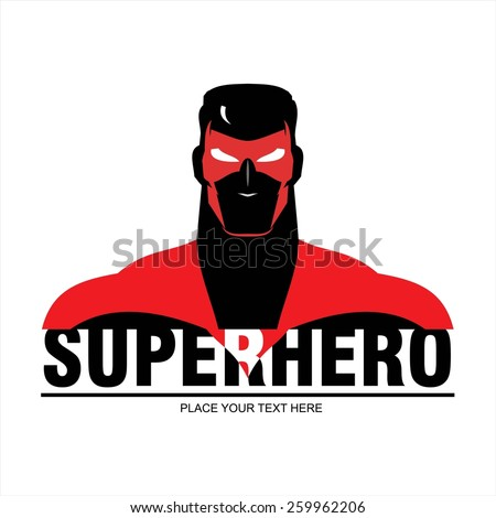 Superhero head. man with the mask and red costume. elegant superhero silhouette compose with text. half body of superhero combine with text. Text placed on the separated layer.  - stock vector