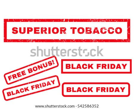 Superior Tobacco rubber seal stamp watermark with additional banners for Black Friday offers. Vector red emblems. Text inside rectangular banner with grunge design and dust texture.