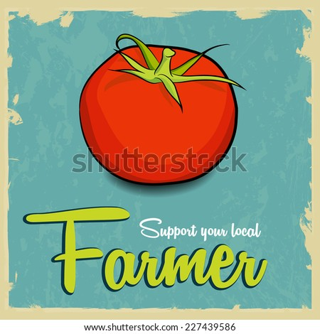 Support your local farmers vector vintage design template. Local growing food concept. - stock vector