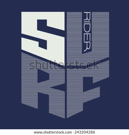 Surf rider typography, t-shirt graphics, vectors - stock vector