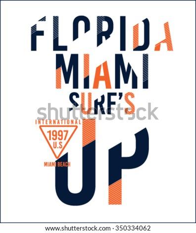 surf sport florida miami typography, t-shirt graphics, vectors - stock vector