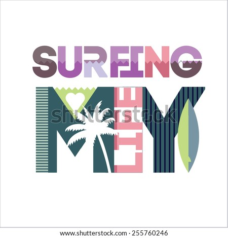 Surfing typography, t-shirt design graphics , abstract vector  - stock vector