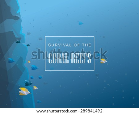 Survival of the coral reefs concept illustration. Abstract underwater coral reef with fishes vector illustration - stock vector