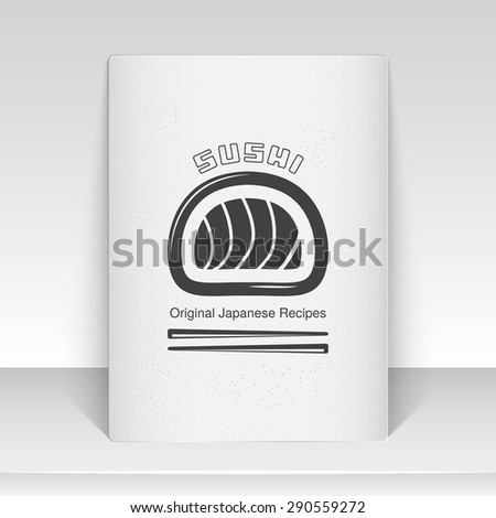 Sushi and rolls a set. Japanese kitchen. Food and service. Old school of vintage label. Sheet of white paper. Monochrome typographic labels, stickers, logos and badges. Flat vector illustration - stock vector