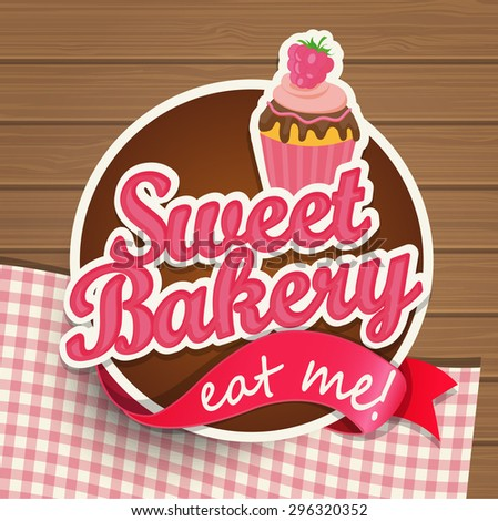Sweat bakery vintage bread sticer with ribbon and wooden background, vector illustration. - stock vector