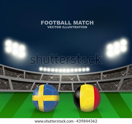 Sweden vs Belgium soccer ball in flag design on soccer stadium background for football tournament , this image for soccer match template or banner in vector format - stock vector