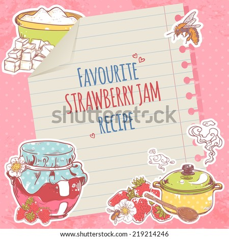Sweet and healthy homemade strawberry jam recipe on lined paper poster vector illustration - stock vector