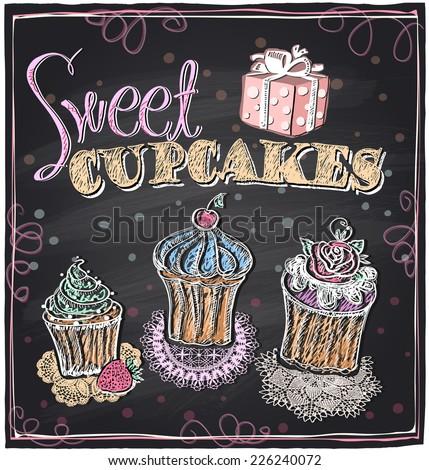 Sweet cupcakes chalkboard design. Eps10 - stock vector