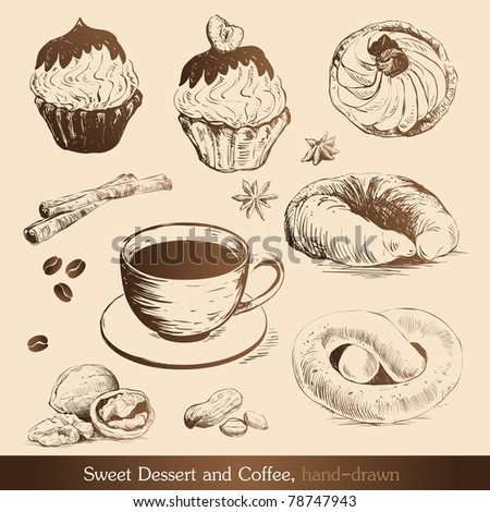Sweet Dessert and Coffee, hand-drawn - stock vector