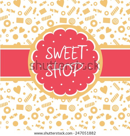 Sweet shop. Vector logo with the image of cake, biscuits round shape tape. Background depicting confectionery. White, pink, sand shades - stock vector