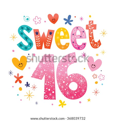 Sweet Sixteen text decorative unique typography lettering - stock vector