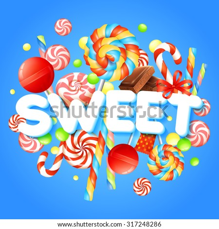 Sweets concept with multicolored candies and chocolate realistic vector illustration - stock vector