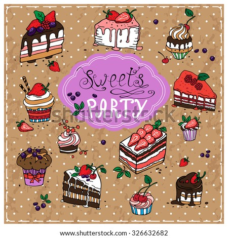 Sweets party. Retro set with sweet desserts, hand-drawn vector illustration.