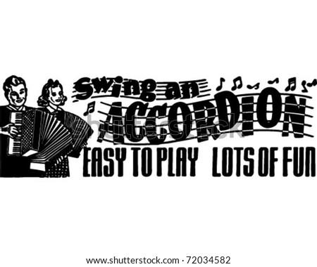 Swing An Accordion - Retro Ad Art Banner - stock vector