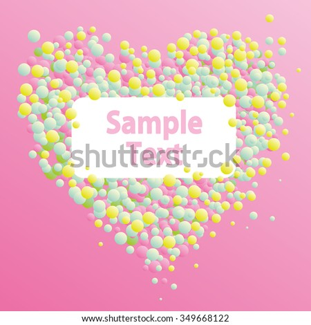 Symbol of Valentine's Day heart from balls and circles on a pink background with empty place for an inscription, text, vector illustration card - stock vector