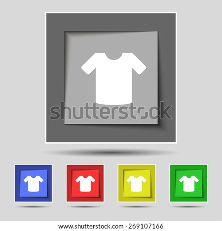 T-shirt, Clothes icon sign on the original five colored buttons. Vector illustration - stock vector