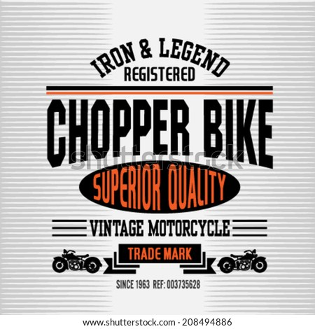 T-Shirt design with a chopper motorcycle typography. Vector version - stock vector