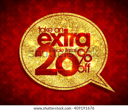 Take an extra 20 percents off, sale coupon, golden with red polygon speech bubble banner - stock vector
