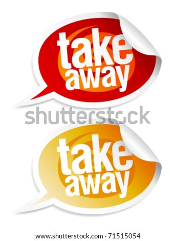 Take away stickers in form of speech bubbles. - stock vector