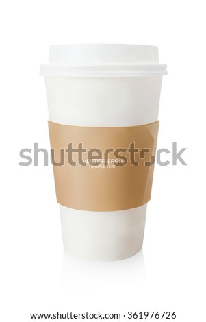 Takeaway coffee cup on white background. Vector illustration. - stock vector