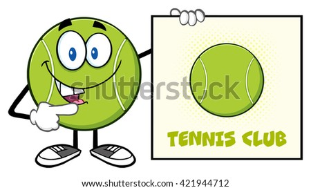 Talking Tennis Ball Cartoon Mascot Character Pointing To A Sign Tennis Club. Vector Illustration Isolated On White - stock vector