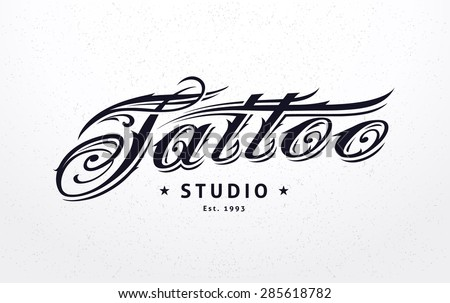 Tattoo studio logo template. Tattoo styled lettering. Vector art. - stock vector