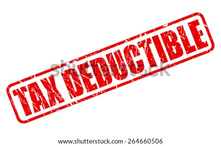 Tax deductible red stamp text on white - stock vector