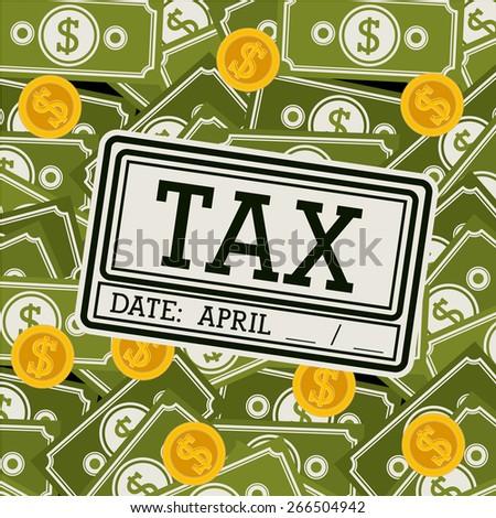 Tax design over white background, vector illustration - stock vector