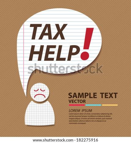 Tax help. tax or taxes concept vector illustration - stock vector