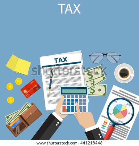 Tax payment. Government taxes. State taxes. Data analysis, paperwork, financial research report Businessman calculation tax. Calculation of tax return. Flat design. Tax form vector. Payment of debt. - stock vector