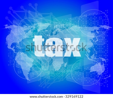 tax word on digital touch screen vector illustration - stock vector