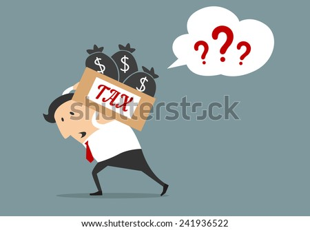 Taxation flat concept with cartooned businessman carrying tax box full of money bags and comics speech bubble with question marks - stock vector