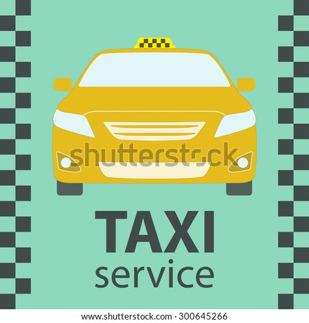 Taxi car symbol. Front view. Taxi service design. Vector illustration. - stock vector
