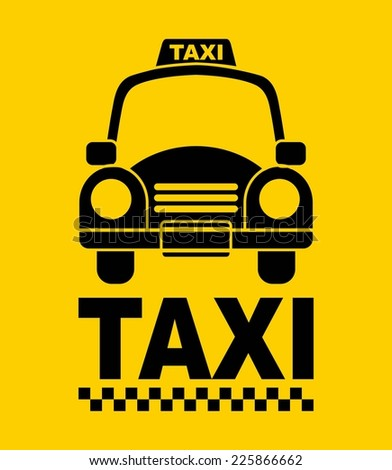taxi graphic design , vector illustration - stock vector