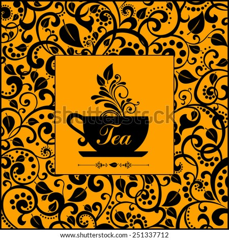 Tea. Cute tea time card. Cup with floral design elements. Menu for restaurant, cafe, bar, tea-house. vector illustration - stock vector