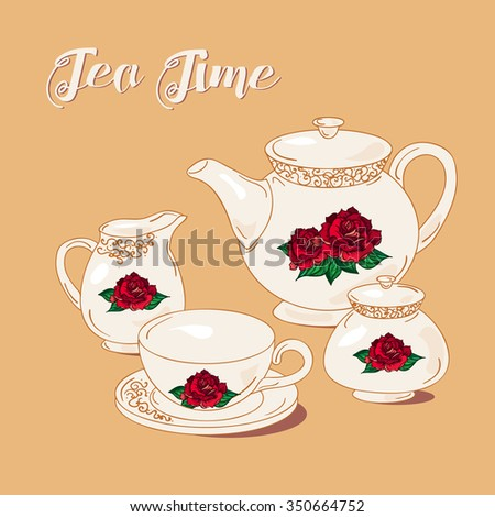 Tea Time and Tea Set in vintage style. Traditional english tea with floral dishware from rose. Vector - stock vector