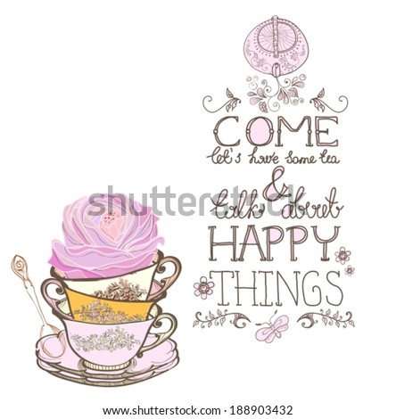 tea time background with text, teapot and cup, VECTOR - stock vector