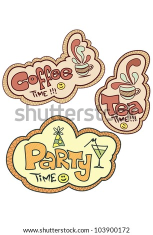 Tea time, Coffee time, Party time, vector - stock vector