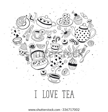 Tea time poster concept. Tea party card design. Hand drawn doodle illustration with teapots, cups and sweets. Tea time objects in heart shape. I love tea. - stock vector