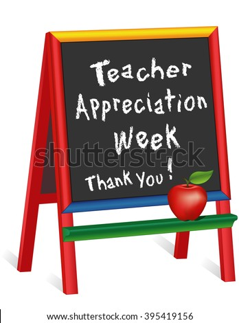 Teacher Appreciation Week sign, American holiday first week of May, red apple, chalk text on multi color wood childrens easel, thank you for preschool, daycare, nursery school, kindergarten.  - stock vector