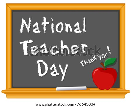 Teacher Day, national holiday held annually in USA since 1984 on Tuesday of 1st full week of May. Chalk text on blackboard, red apple with a big thank you!  EPS8 compatible.  - stock vector