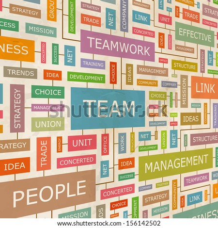 TEAM. Concept vector illustration. Word cloud with related tags and terms. Graphic tag collection. Wordcloud collage.  - stock vector