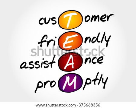 TEAM - Customer, Friendly, Assistance, Promptly, acronym business concept - stock vector