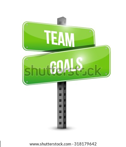 Team goals road sign sign concept illustration design graphic